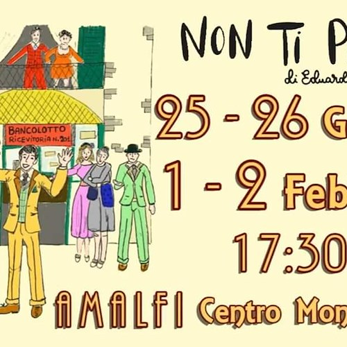 """Non ti pago"": ad Amalfi due weekend all'insegna del teatro"